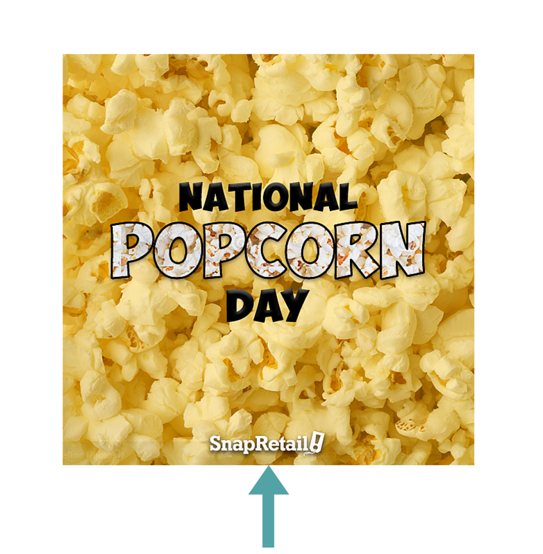 National Popcorn Day SnapRetail