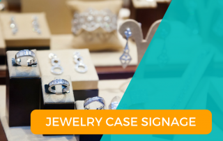 Jewelry Case Signage Blog Post The Edge and SnapRetail